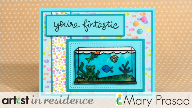Cute handmade blue card featuring an aquarium and bubble paper with the sentiment you're fintastic.