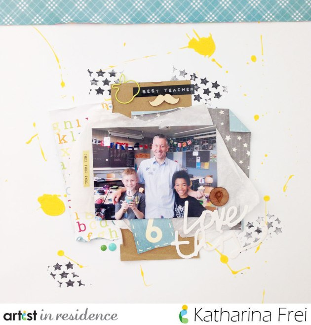 "Scrapbook page featuring Katharina Frei's son and his favorite teacher with the message ""Best Teacher"" as well as ""Love This"". The layout has blues and yellows and black stars and has splatter techniques with a mixed media feel."