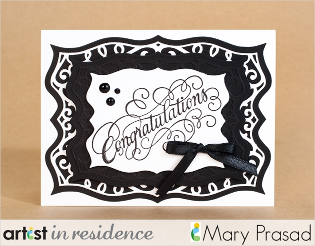 Black and white fine detailed congratulations card created by Mary Prasad with products by Imagine and Xyron.