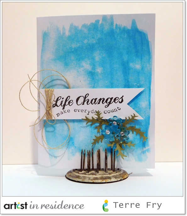 "Blue distressed card featuring the sentiment ""Life Changes make everyday count"" made by Terre Fry using Memento Inks."