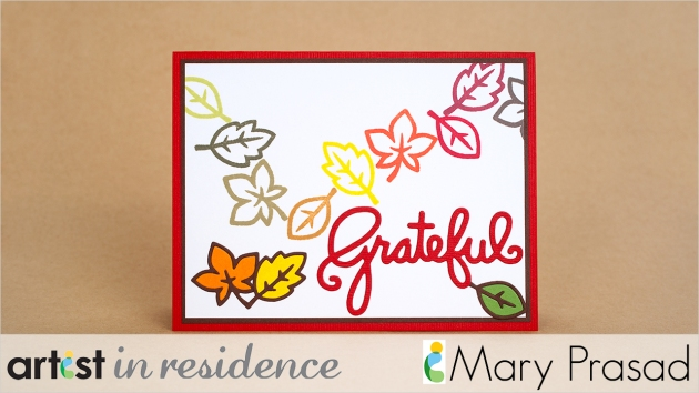 "Handmade CAS card with multiple colors of leaves stamped with Memento Luxe inks and the sentiment ""Grateful"" by Mary Prsad."