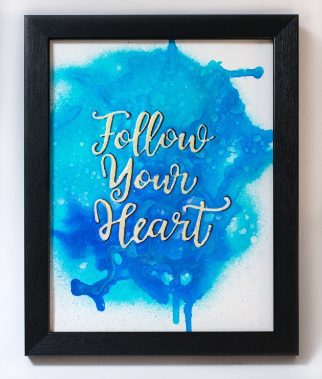 Elina Stromberg creates a lovely Follow Your Heart artwork using Fireworks and On Point Glue.