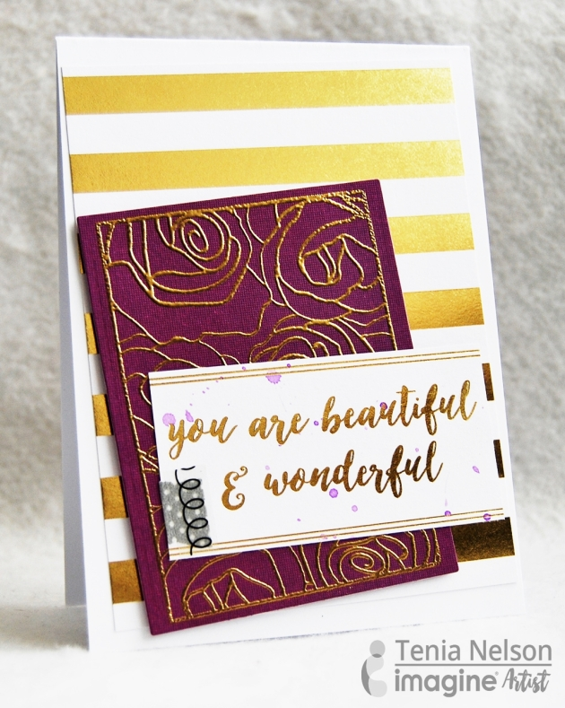DCWV paper used to create an encouragement card design. Switch out You are Beautiful with Thank your or any other sentiment. gold rose embossed stamp with Versamark.