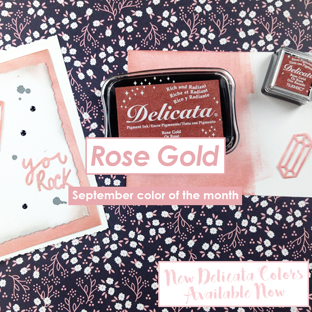 Color of the Month for September is Rose Gold