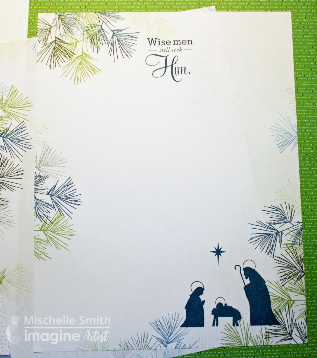 Custom Christmas Letter Stationery by Mischelle Smith - wise men still seek him. nativity. Close to My Heart – Perfectly Pine, Reason for the Season stamps