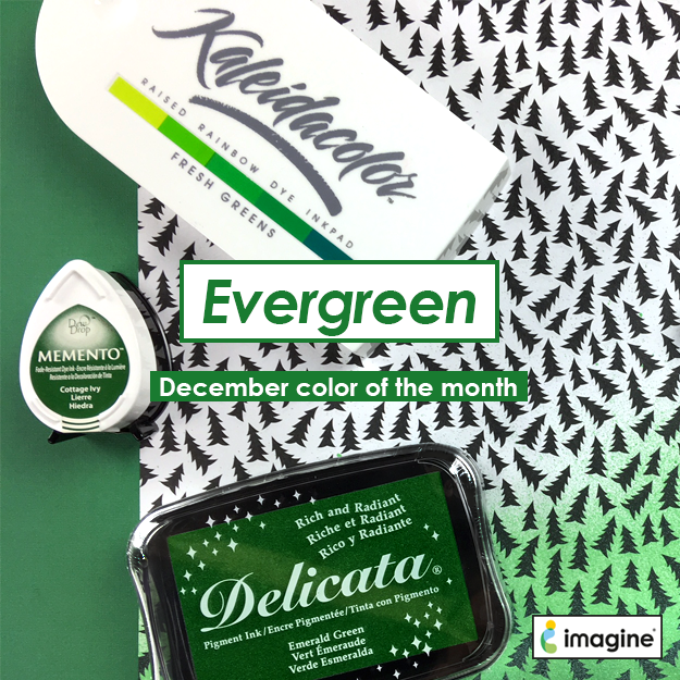 Color of the Month for December is Evergreen. Delicata new color Emerald Green, Memento has Cottage Ivy and Kaleidacolor Fresh Greens 5 color palette