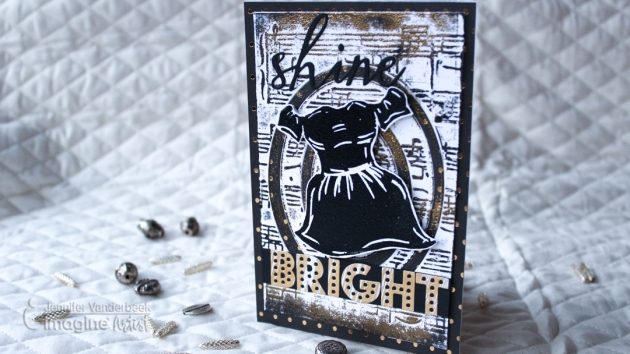 "A handmade card featuring a little black dress and the sentiment ""Shine Bright"" by Jennifer Vanderbeek."