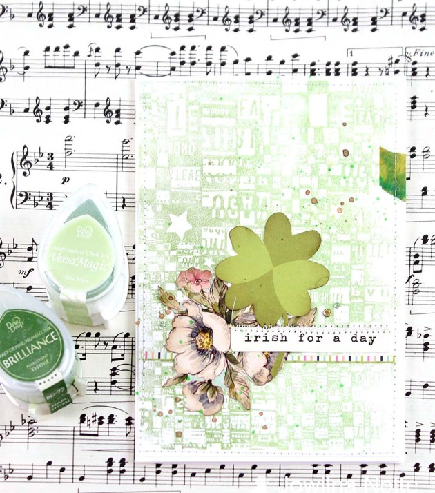 "Create an ""Irish for a Day"" Card for St Patrick's Day using Tsukineko's VersaMagic and Brilliance DewDrops."