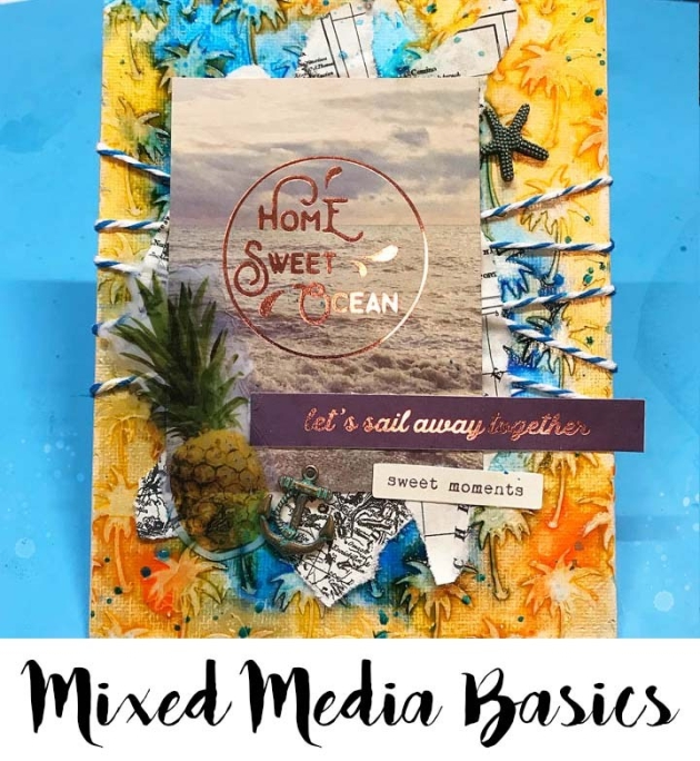 Learn the Beginning Basics of Mixed Media