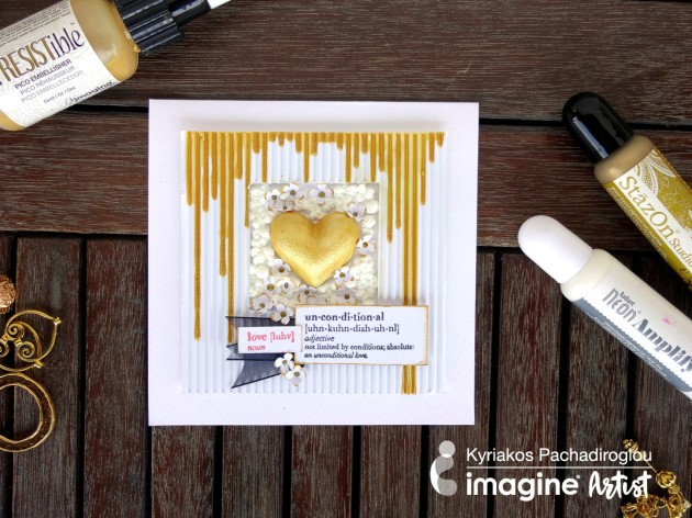 Send Unconditional to Someone Special. Use StazOn Studio Glaze in Gold and Radiant Neon Amplify in White.