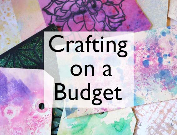 Tips and Tricks: Crafting on a Budget