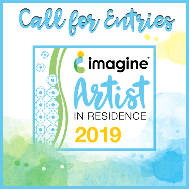 Imagine is Proud to Announce a Call for Artists In Residence for 2019!
