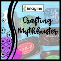 Mythbusting - StazOn Ink & StazOn Cleaner with Clear Stamps