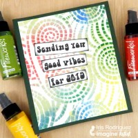 "Make A ""Sending Good Vibes For 2019"" New Years Card"