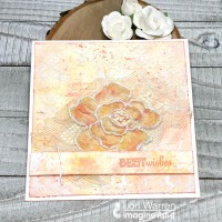 Create a Wonderful Mixed Media Best Wishes Card with Lace Texture